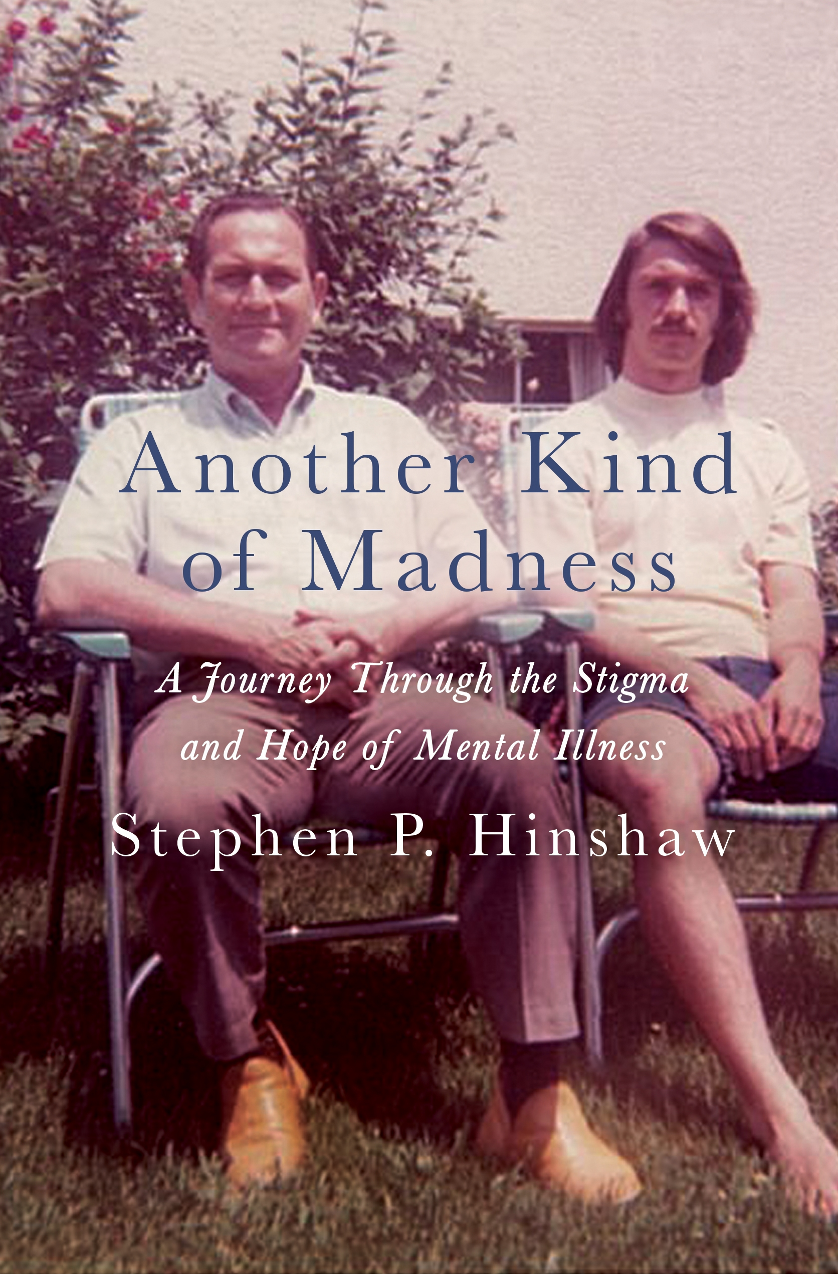 Another Kind Of Madness Stephen Hinshaw Macmillan