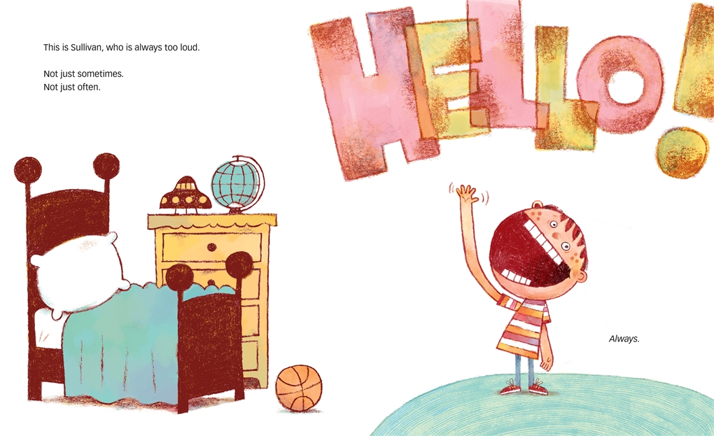 Interior book image for Sullivan, Who Is Always Too Loud