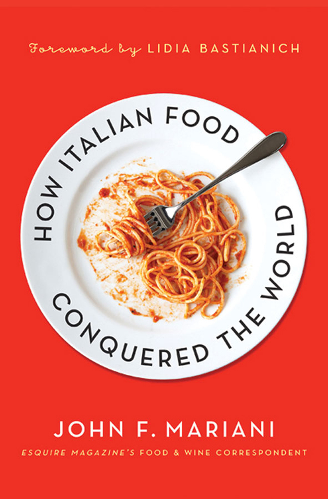 How Italian Food Conquered the World