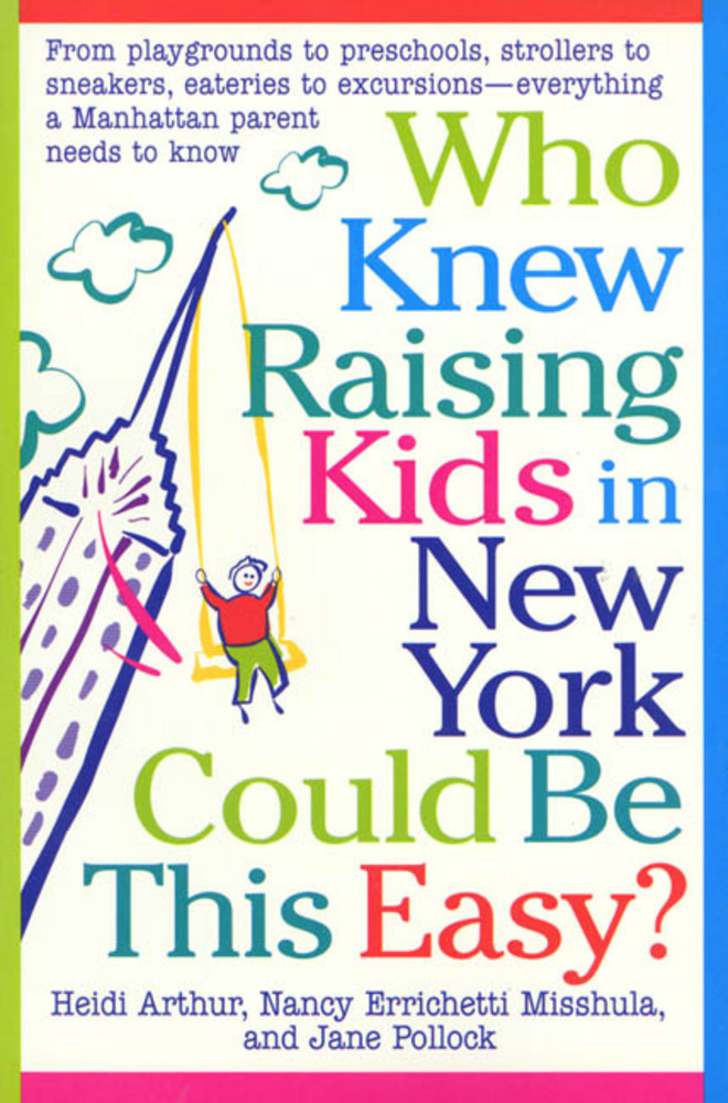 Who Knew Raising Kids in New York Could Be This Easy?