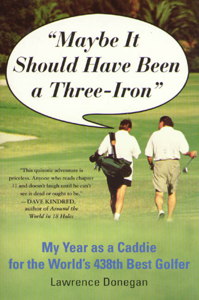 Maybe It Should Have Been a Three Iron