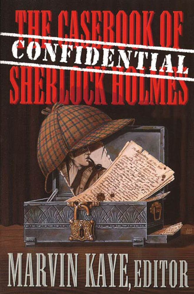 The Confidential Casebook of Sherlock Holmes