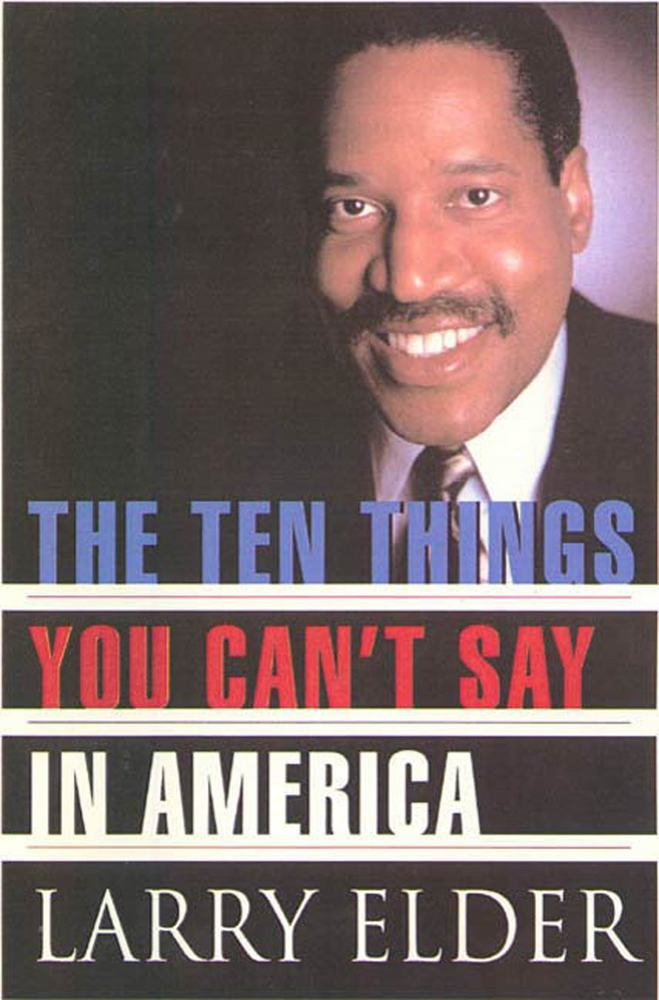 The Ten Things You Can't Say In America