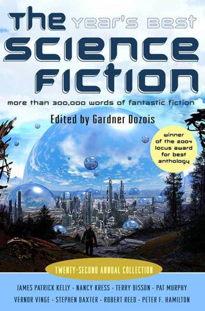 The Year's Best Science Fiction: Twenty-Second Annual Collection