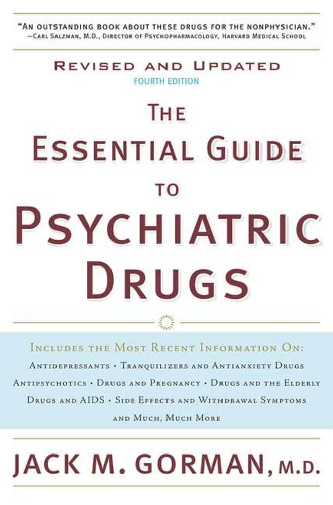 The Essential Guide to Psychiatric Drugs, Revised and Updated