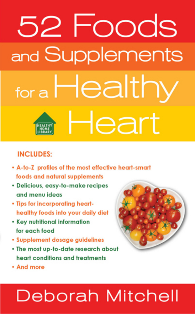 52 Foods and Supplements for a Healthy Heart