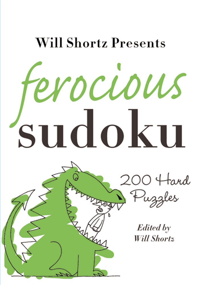 Will Shortz Presents Ferocious Sudoku