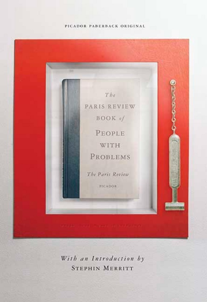 The Paris Review Book of People with Problems