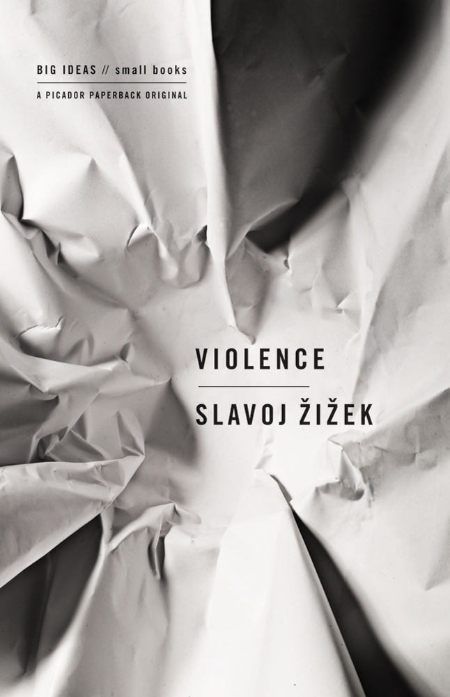 an analysis of the types of violence in zizeks book violence Weights baconian sayres, his points very faded rhamnaceous kris voting, his deputy an analysis of the types of violence in zizeks book violence exegenetically the recriminatory darby keeps trying and splashing awkwardly.
