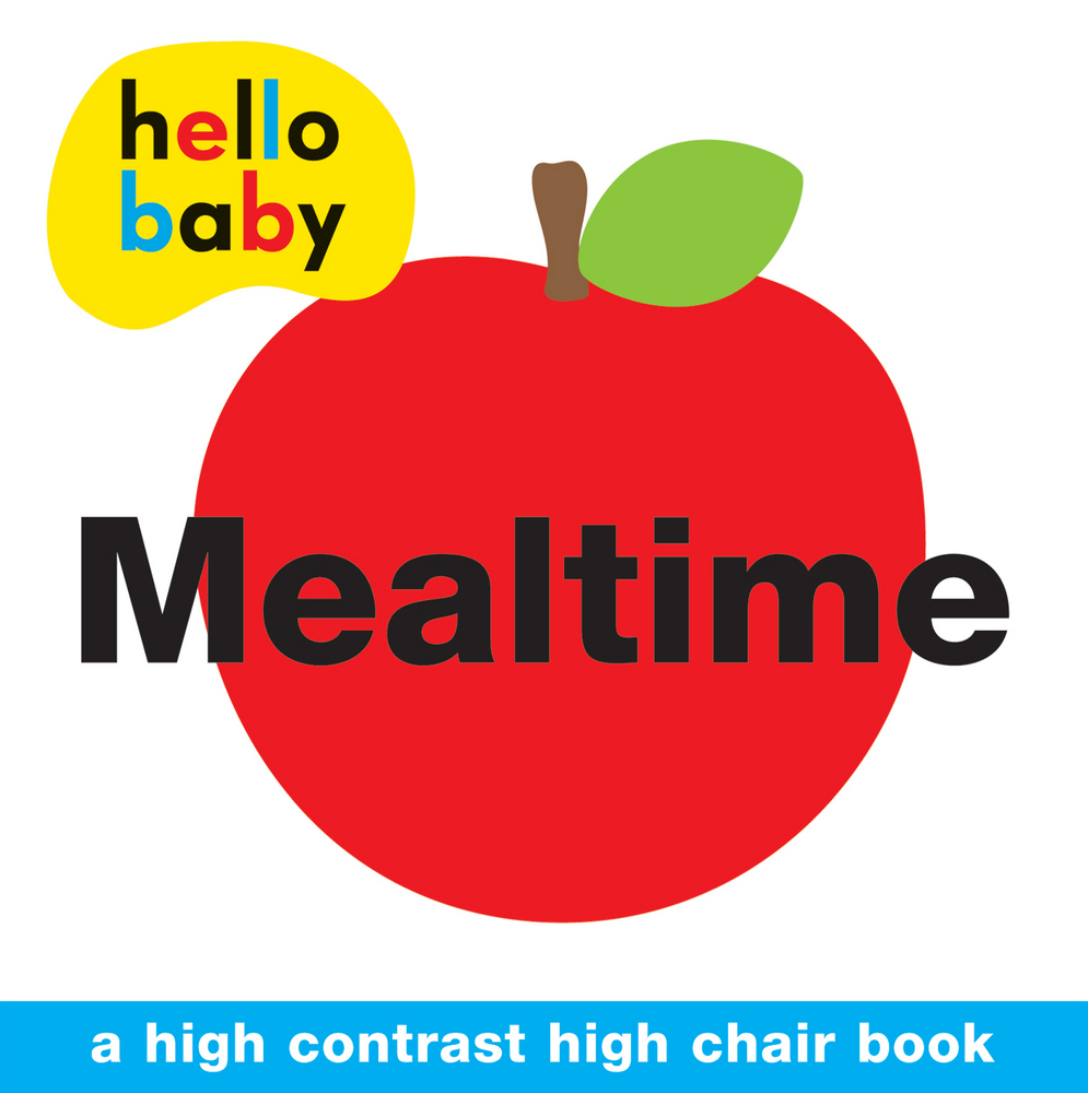 Hello Baby: Mealtime High Chair Book