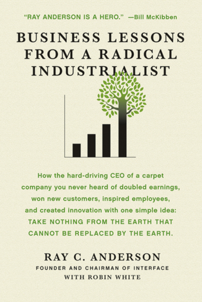 Business Lessons from a Radical Industrialist