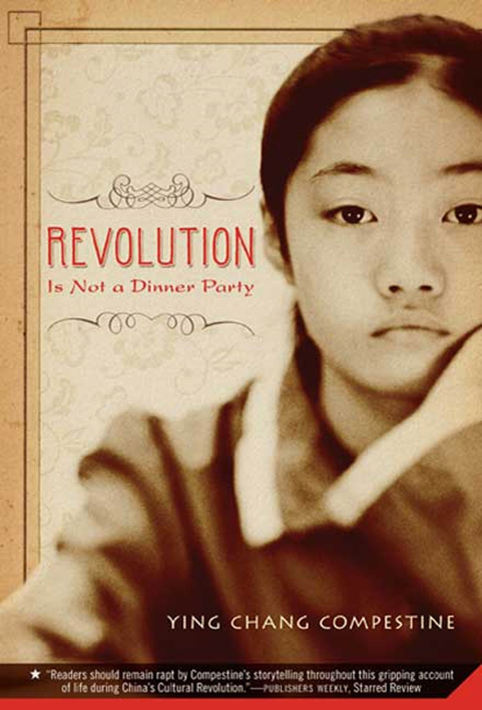 revolution is not a dinner party Read revolution is not a dinner party by ying chang compestine with rakuten kobo the summer of 1972, before i turned nine, danger began knocking on doors all over china.