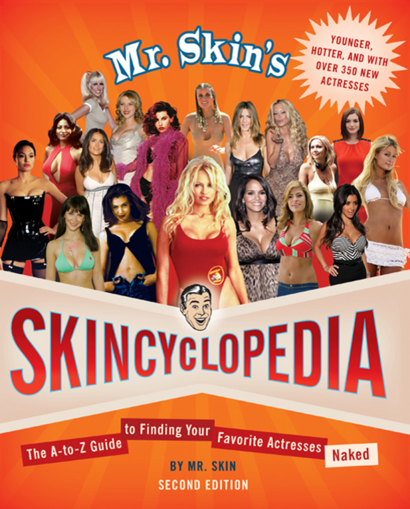 Mr. Skin's Skincyclopedia
