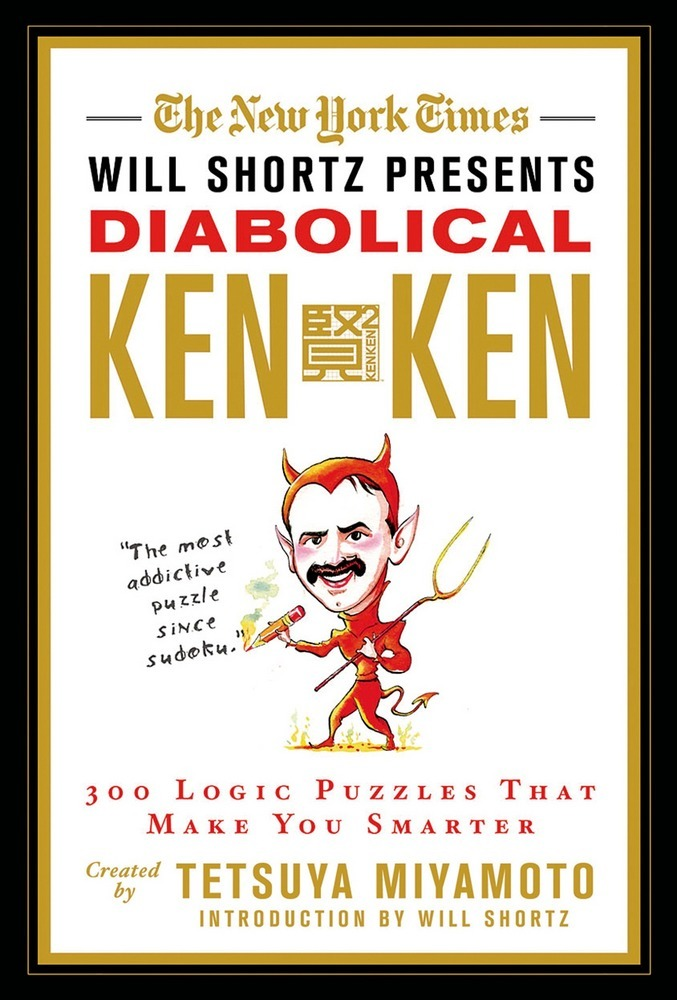 The New York Times Will Shortz Presents Diabolical KenKen