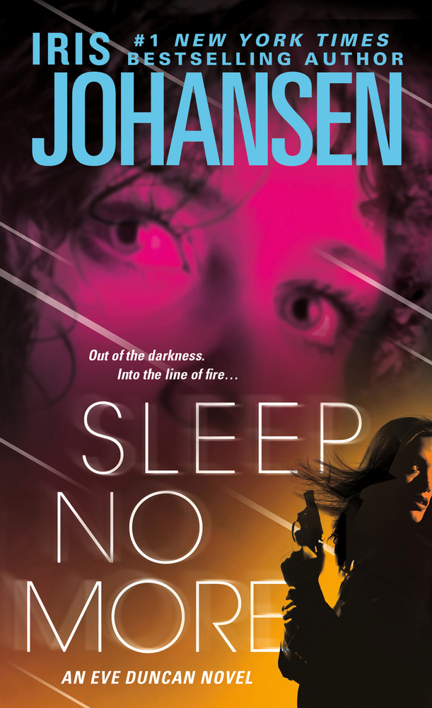 Sleep No More Iris Johansen Macmillan