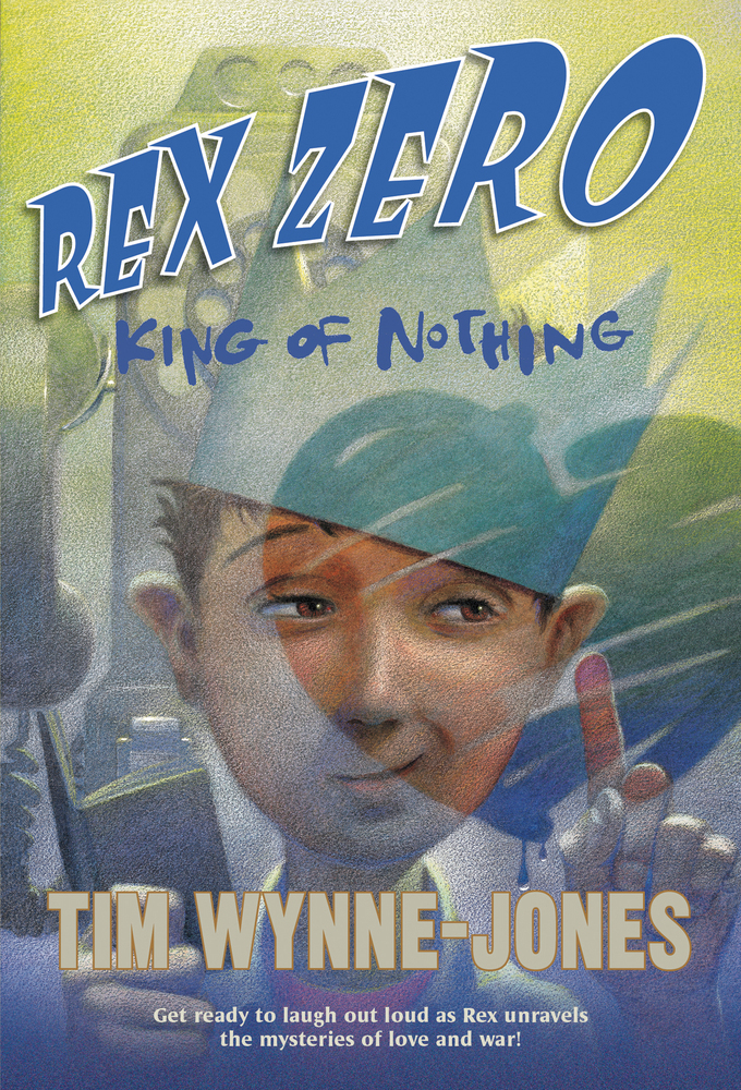 Rex Zero, King of Nothing