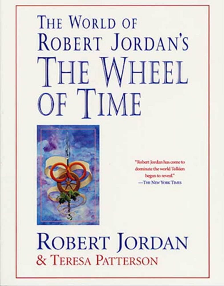The world of robert jordans the wheel of time robert jordan the world of robert jordans the wheel of time gumiabroncs