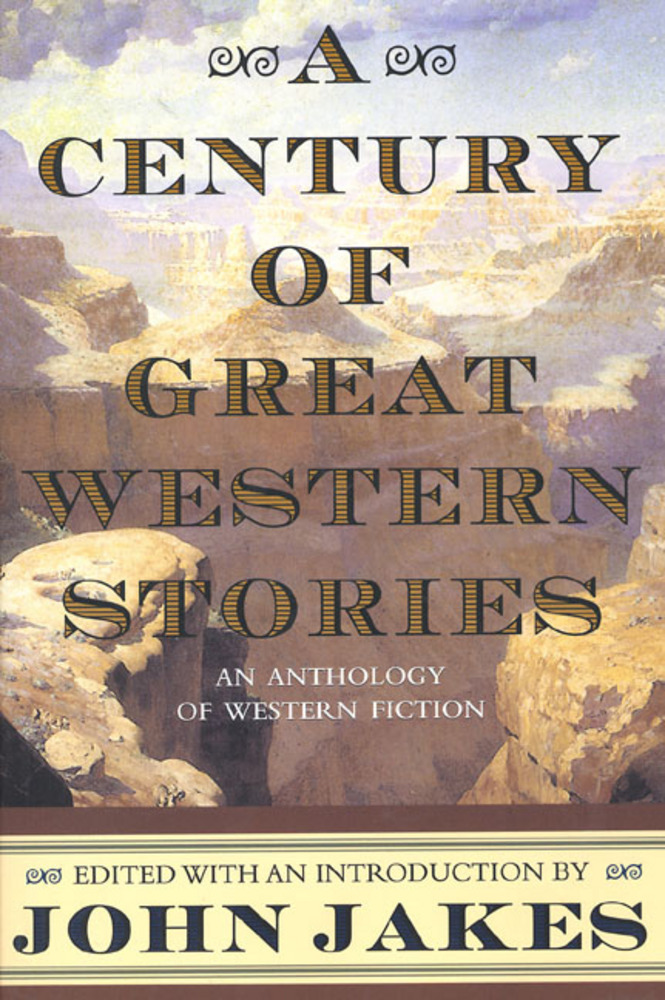 A Century of Great Western Stories