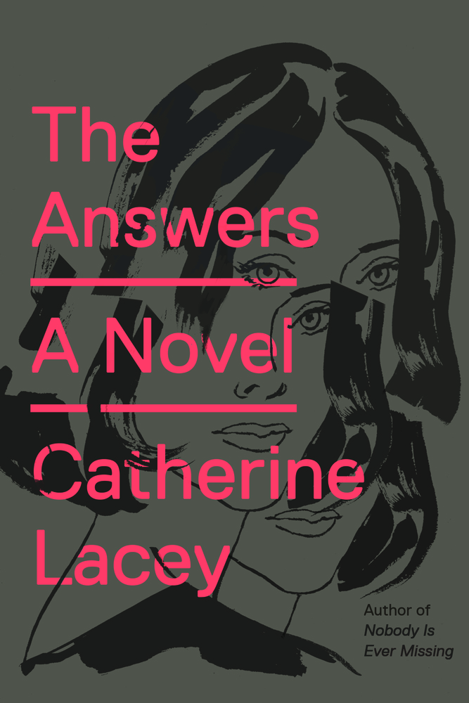The Answers Catherine Lacey Macmillan