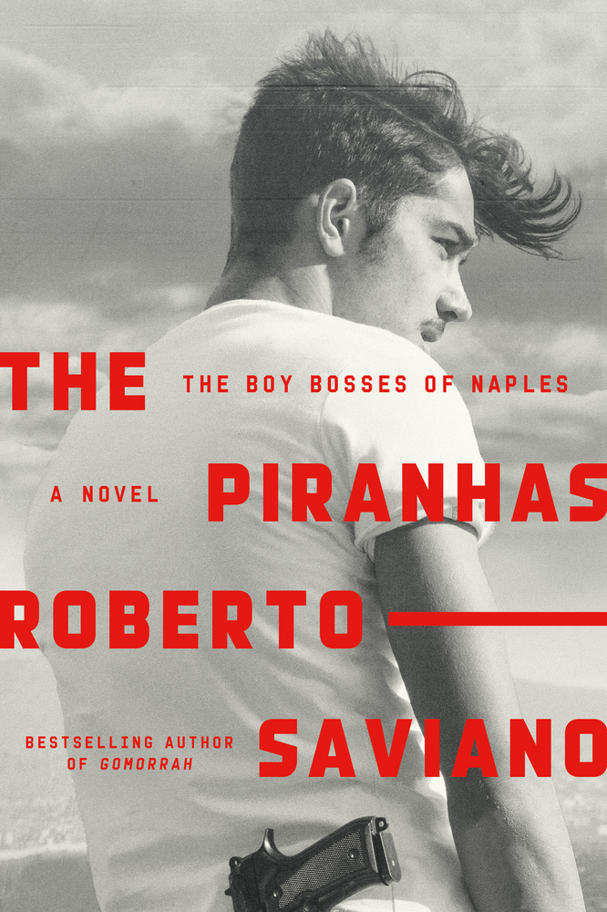Image result for Piranhas by Roberto Saviano