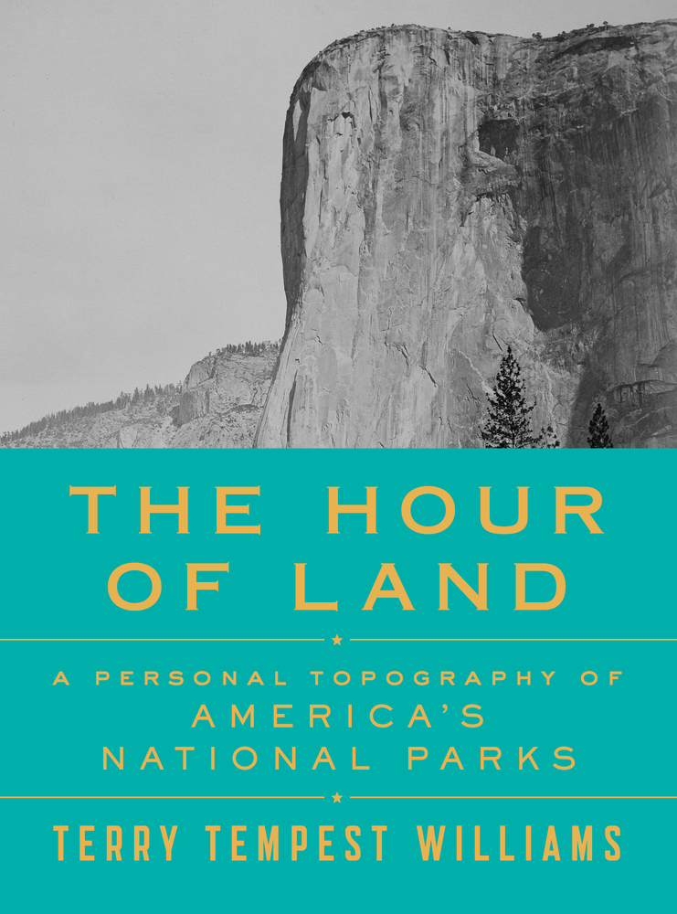 The Hour Of Land Terry Tempest Williams Macmillan