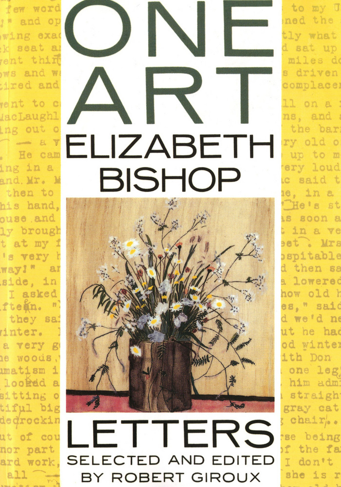 elizabeth bishop s one art the art One art takes us behind bishop's formal sophistication and reserve, displaying to the full the gift for friendship, the striving for perfection, and the passionate, questing, rigorous spirit that made her a great poet.