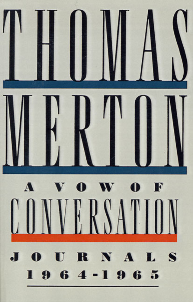 A Vow of Conversation