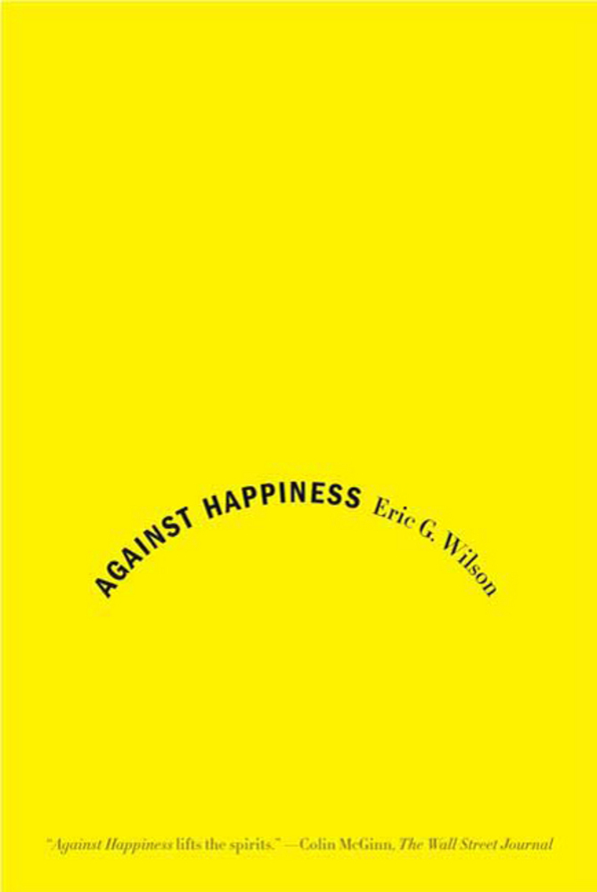 Against Happiness