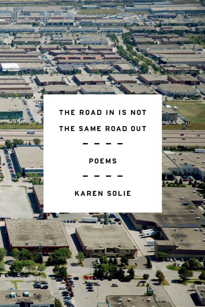 The Road In Is Not the Same Road Out Poems