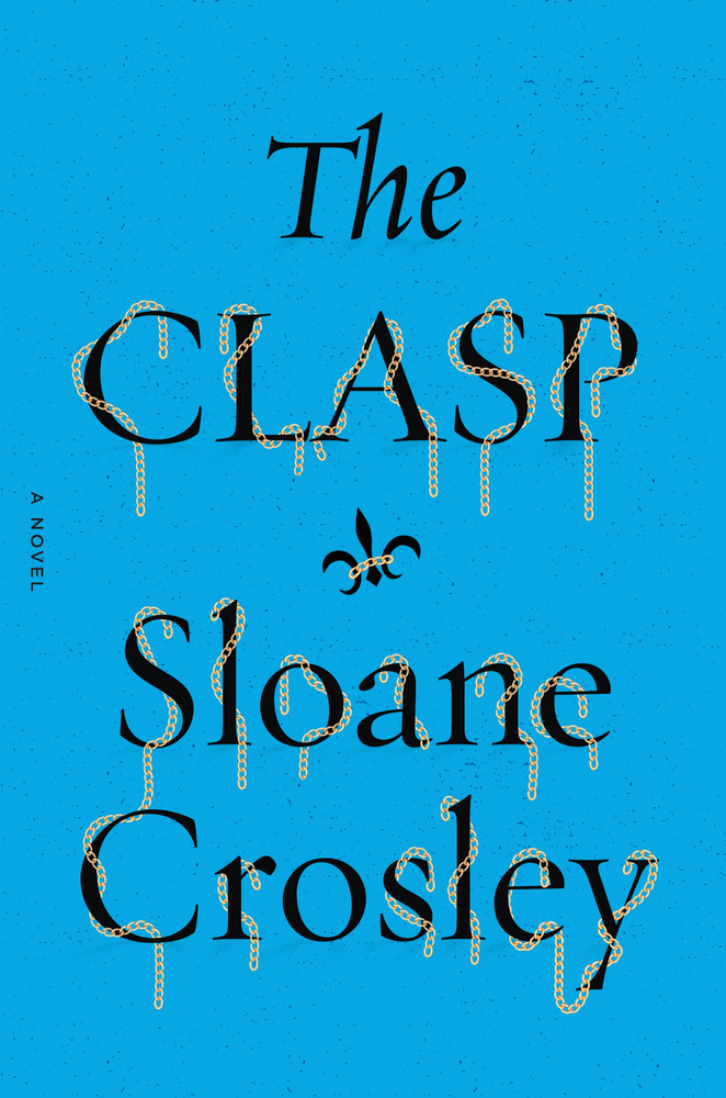 The Clasp by Sloane Crosley
