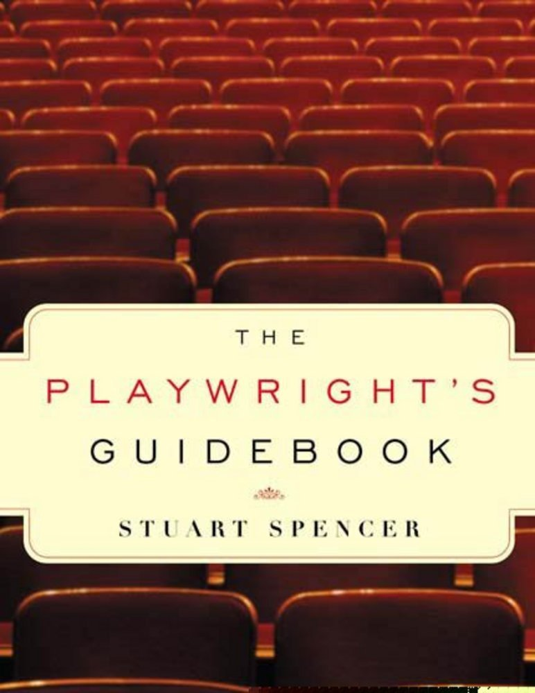 The Playwrights Guidebook Stuart Spencer Macmillan