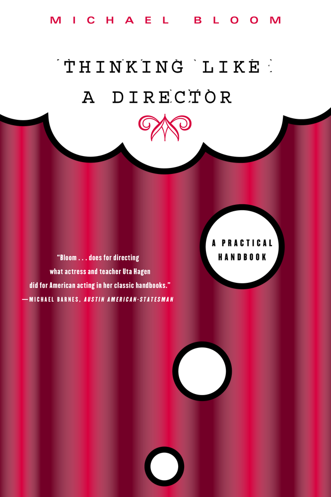 Thinking Like A Director Michael Bloom Macmillan