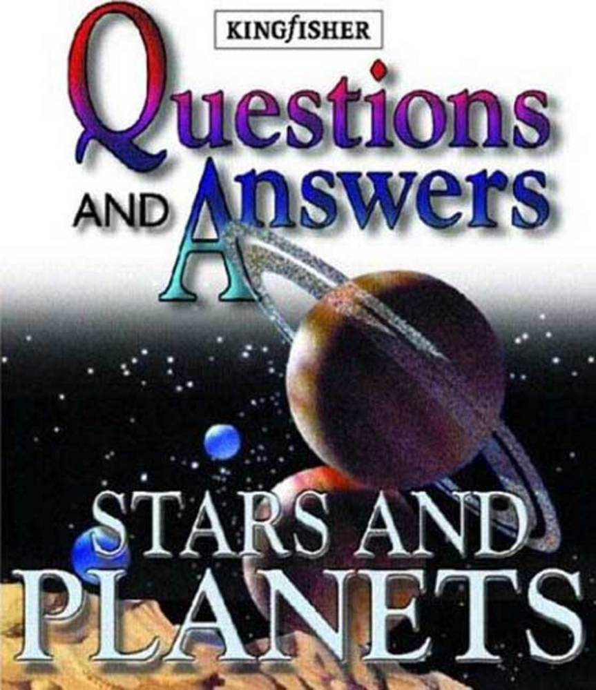 Questions and Answers: Stars and Planets | Robin Kerrod ...