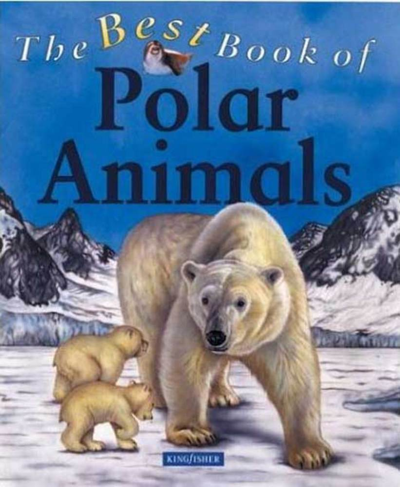 The Best Book of Polar Animals