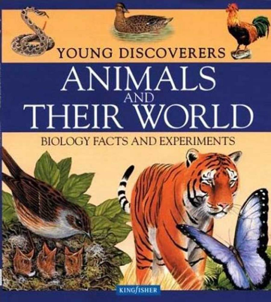 Young Discoverers: Animals and Their World