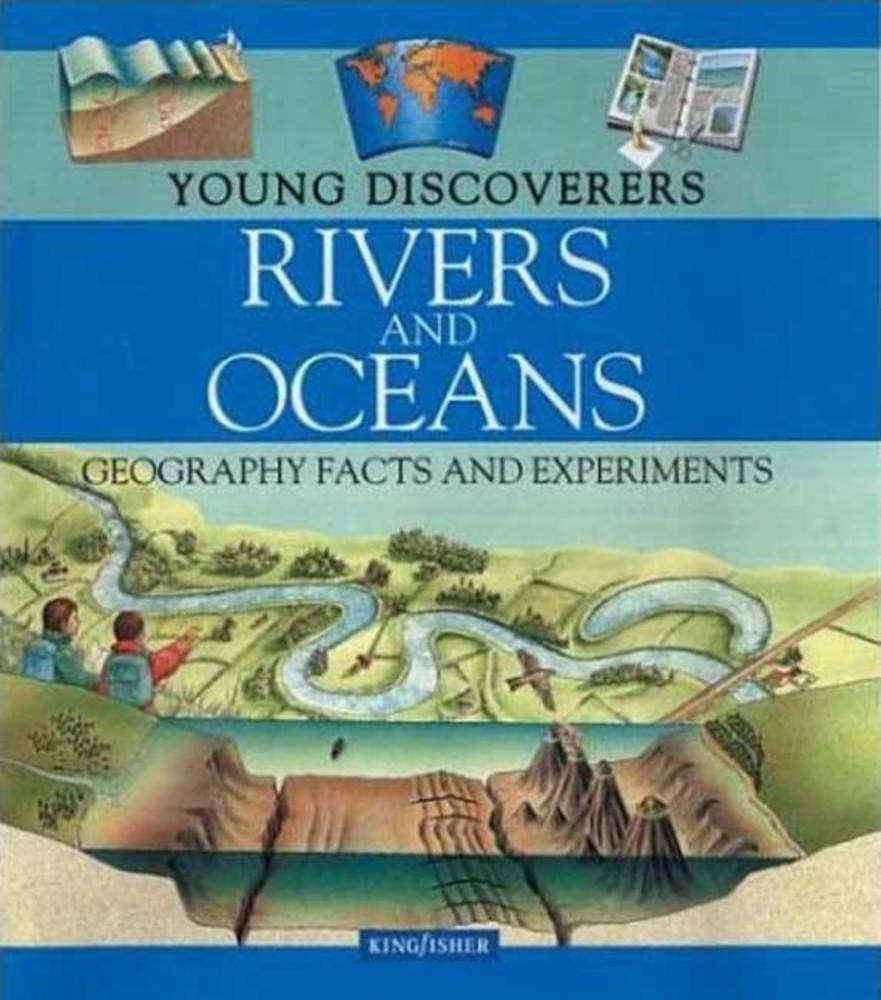 Young Discoverers: Rivers and Oceans