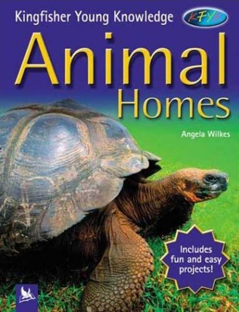 Kingfisher Young Knowledge: Animal Homes