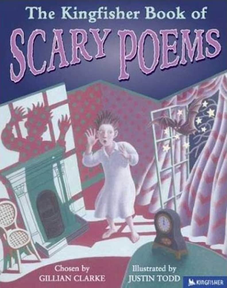 The Kingfisher Book Of Scary Poems Gillian Clarke