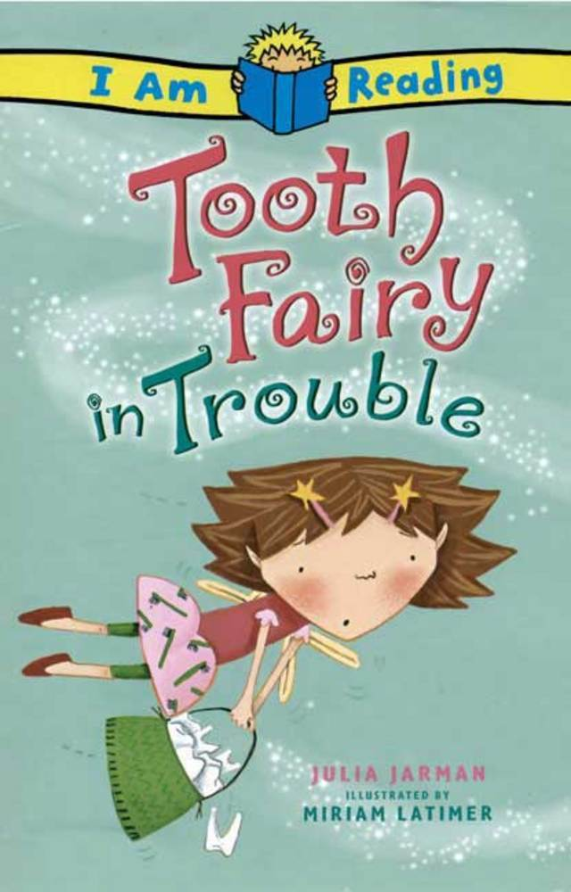 I Am Reading: Tooth Fairy in Trouble