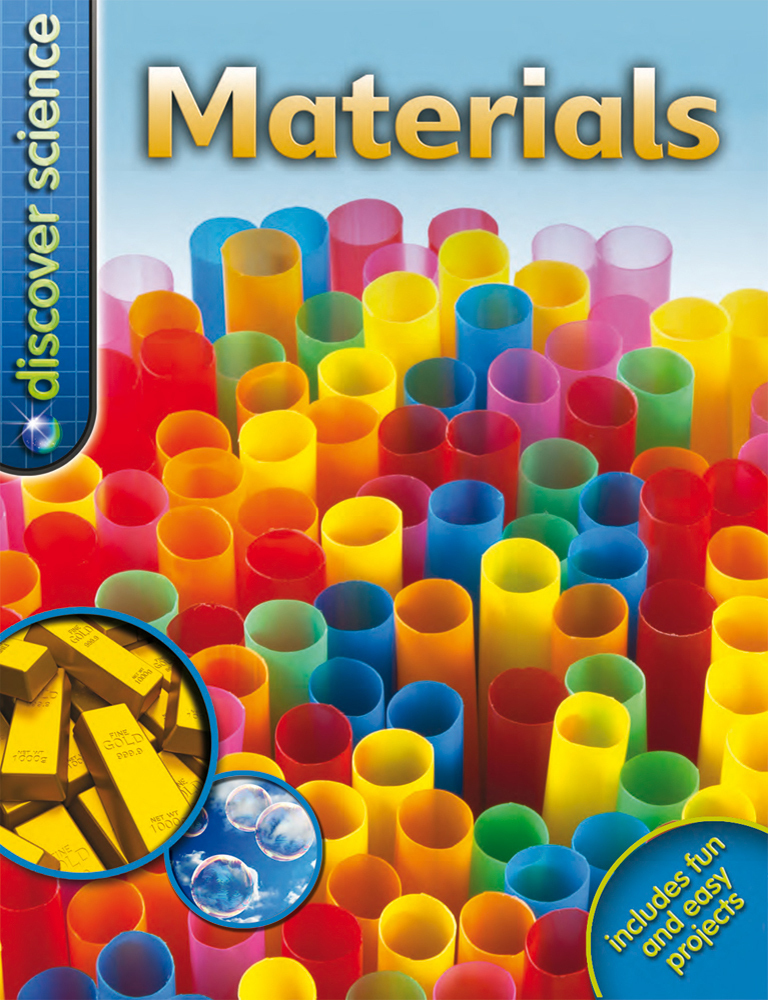 Discover Science: Materials