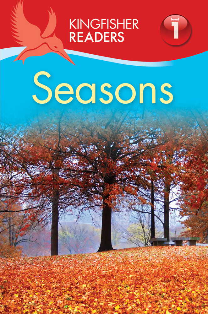 Kingfisher Readers L1: Seasons
