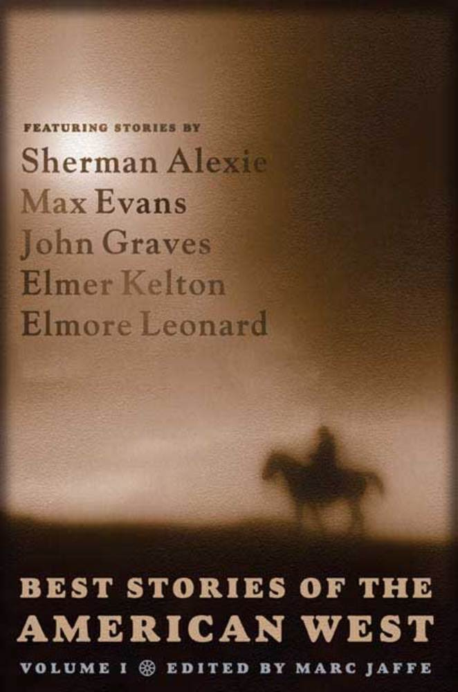 Best Stories of the American West, Volume I