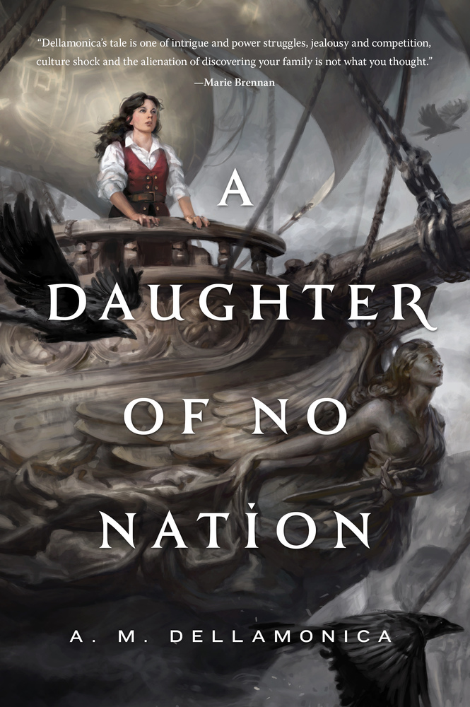 A Daughter of No Nation by A. M. Dellamonica