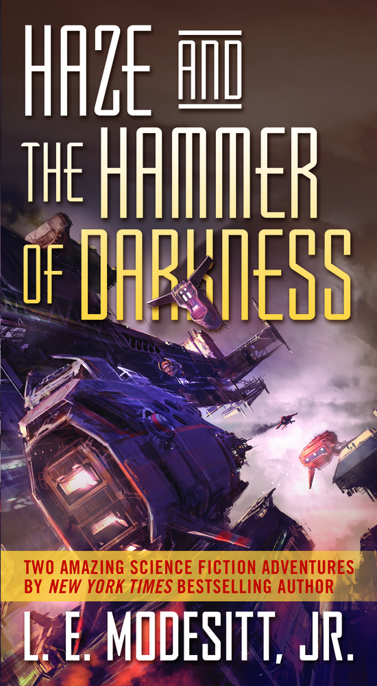 Haze and The Hammer of Darkness