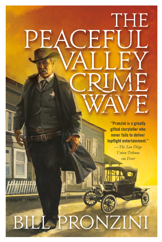The Peaceful Valley Crime Wave by Bill Pronzini