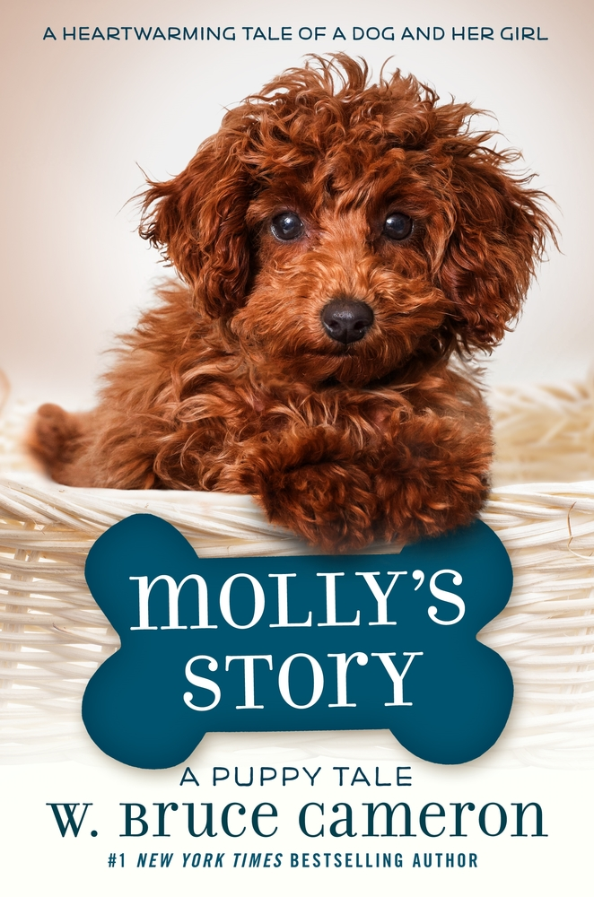 Molly's Story: A Dog's Purpose Novel (Ages 8-12)
