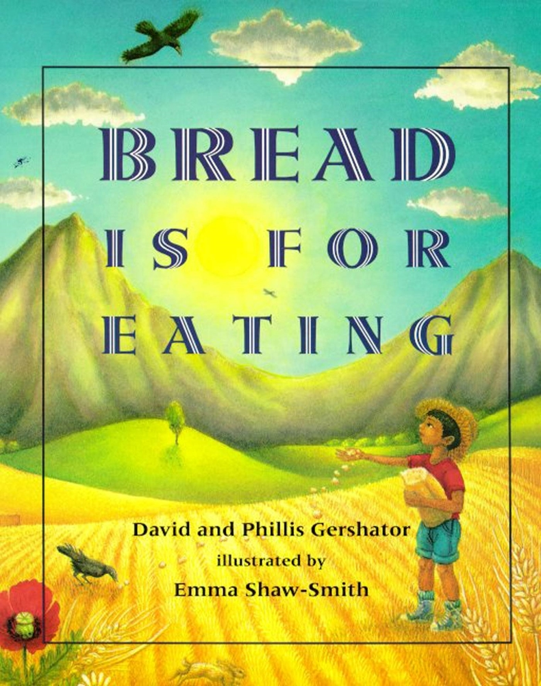 Bread Is for Eating