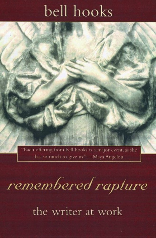 remembered rapture bell hooks macmillan
