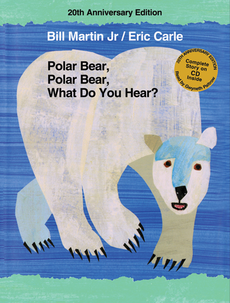 Polar Bear, Polar Bear, What Do You Hear? 20th Anniversary Edition with CD
