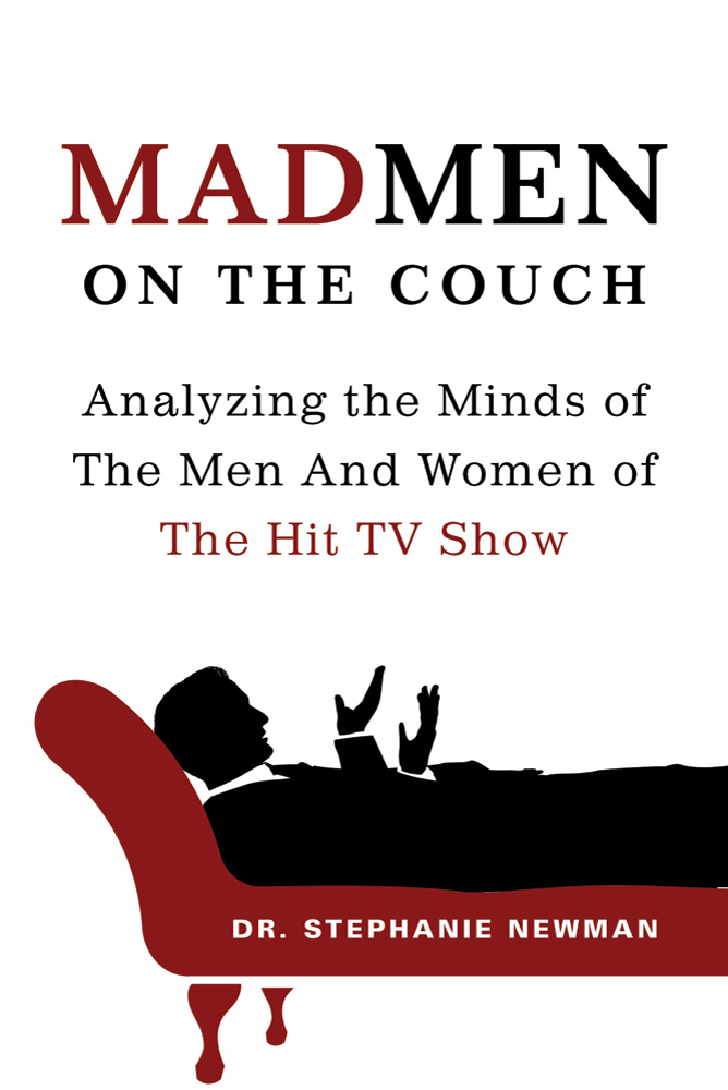 Mad Men On The Couch Dr Stephanie Newman Macmillan
